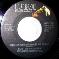 Porter Wagoner - Green, Green Grass Of Home / The Cold Hard Facts Of Life