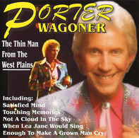 Porter Wagoner - The Thin Man From The West Plains