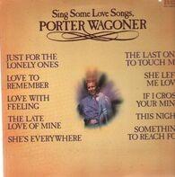 Porter Wagoner - Sing Some Love Songs