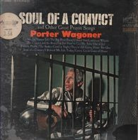 Porter Wagoner - Soul Of A Convict And Other Great Prison Songs