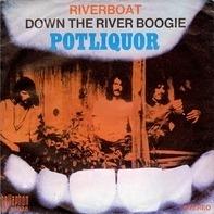 Potliquor - Riverboat / Down The River Boogie
