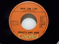Pousette-Dart Band - What Can I Say / Dancer