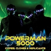Powerman 5000 - Copies Clones &..