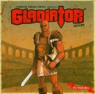 Bounty Killer, T.O.K, Gentlemen, Daville, u.a - Pow Pow Productions Presents: Gladiator Riddim