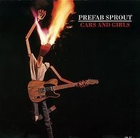 Prefab Sprout - Cars And Girls / Vendetta (Vinyl Single)