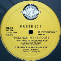 Presence - Presence In The House