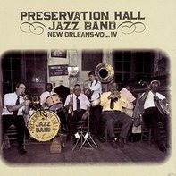 Preservation Hall Jazz Band - New Orleans Vol. 4