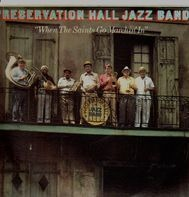 Preservation Hall Jazz Band - When The Saints Go Marching In - New Orleans Vol III