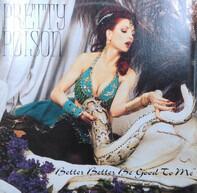 Pretty Poison - Better Better Be Good II Me