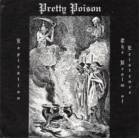 Pretty Poison - Expiration / The Realm Of Existence