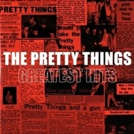 Pretty Things - Greatest Hits