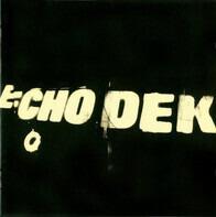 Primal Scream - Echo Dek