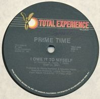 Prime Time - I Owe It To Myself