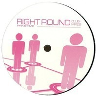 Prime Time - Right Round (Club Mixes)