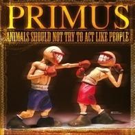 Primus - Animals Should..