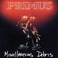 Primus - Miscellaneous..