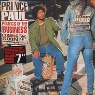 Prince Paul - Politics of the Business