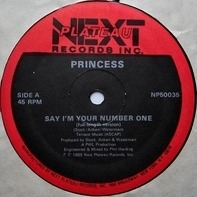 Princess - Say I'm Your Number One