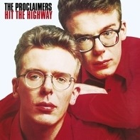 Proclaimers - Hit The Highway -Reissue-