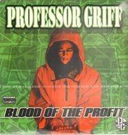 Professor Griff - Blood of the Profit
