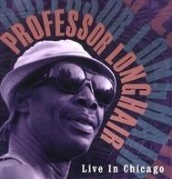 Professor Longhair - Live In Chicago