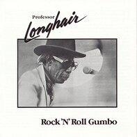 Professor Longhair - Rock N Roll Gumbo
