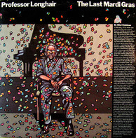 Professor Longhair - The Last Mardi Gras