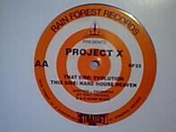 Project X - Evolution