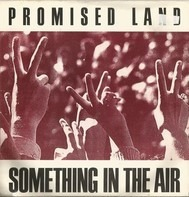 Promised Land - Something In The Air