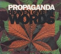 Propaganda - Heaven Give Me Words
