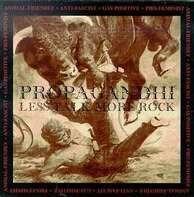 PROPAGANDHI - LESS TALK MORE ROCK