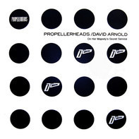 Propellerheads / David Arnold - On Her Majesty's Secret Service