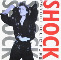 Psychedelic Furs, The Psychedelic Furs - Shock