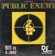 Public Enemy - 911 Is A Joke