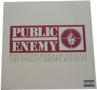 Public Enemy - Power To The People And The Beats - The Public Enemy Singles