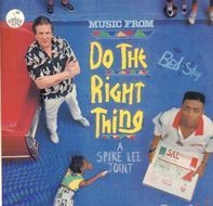 Public Enemy / Teddy Riley / EU etc. - (Music From) Do The Right Thing