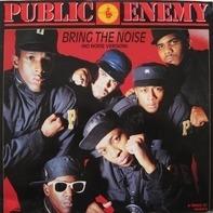 Public Enemy - Bring The Noise (No Noise Version)