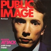 Public Image Limited - Public Image (First Issue)