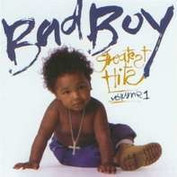 Puff Daddy & The Family, The Notorious B.I.G., Mase ... - Bad Boy Greatest Hits Volume 1