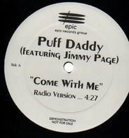 Puff Daddy featuring Jimmy Page - Come With Me