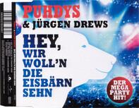 Puhdys & Jürgen Drews - Hey, Wir Wollen Die Eisbärn Sehn