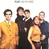 Pulp - His 'n' Hers -Deluxe-