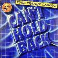 Pure Prairie League - Can't Hold Back