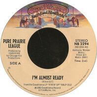 Pure Prairie League - I'm Almost Ready