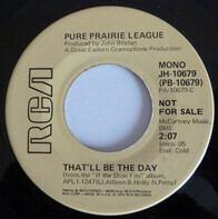 Pure Prairie League - That'll Be The Day