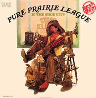 Pure Prairie League - If the Shoe Fits