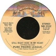 Pure Prairie League - Still Right Here In My Heart