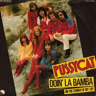 Pussycat - Doin' La Bamba / On The Corner Of My Life