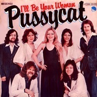 Pussycat - I'll Be Your Woman / Just A Woman