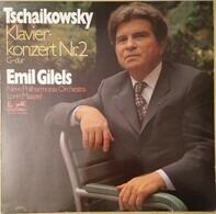 Pyotr Ilyich Tchaikovsky - Emil Gilels , New Philharmonia Orchestra , Lorin Maazel - Klavier-Konzert Nr. 2 G-dur op. 44